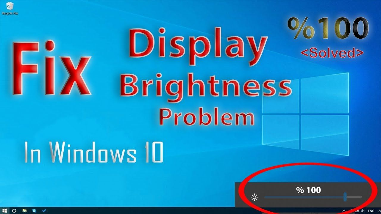 How To Fix Brightness Problem In Windows 10 Brightness Won T Change Windows 10 Fix It Solving