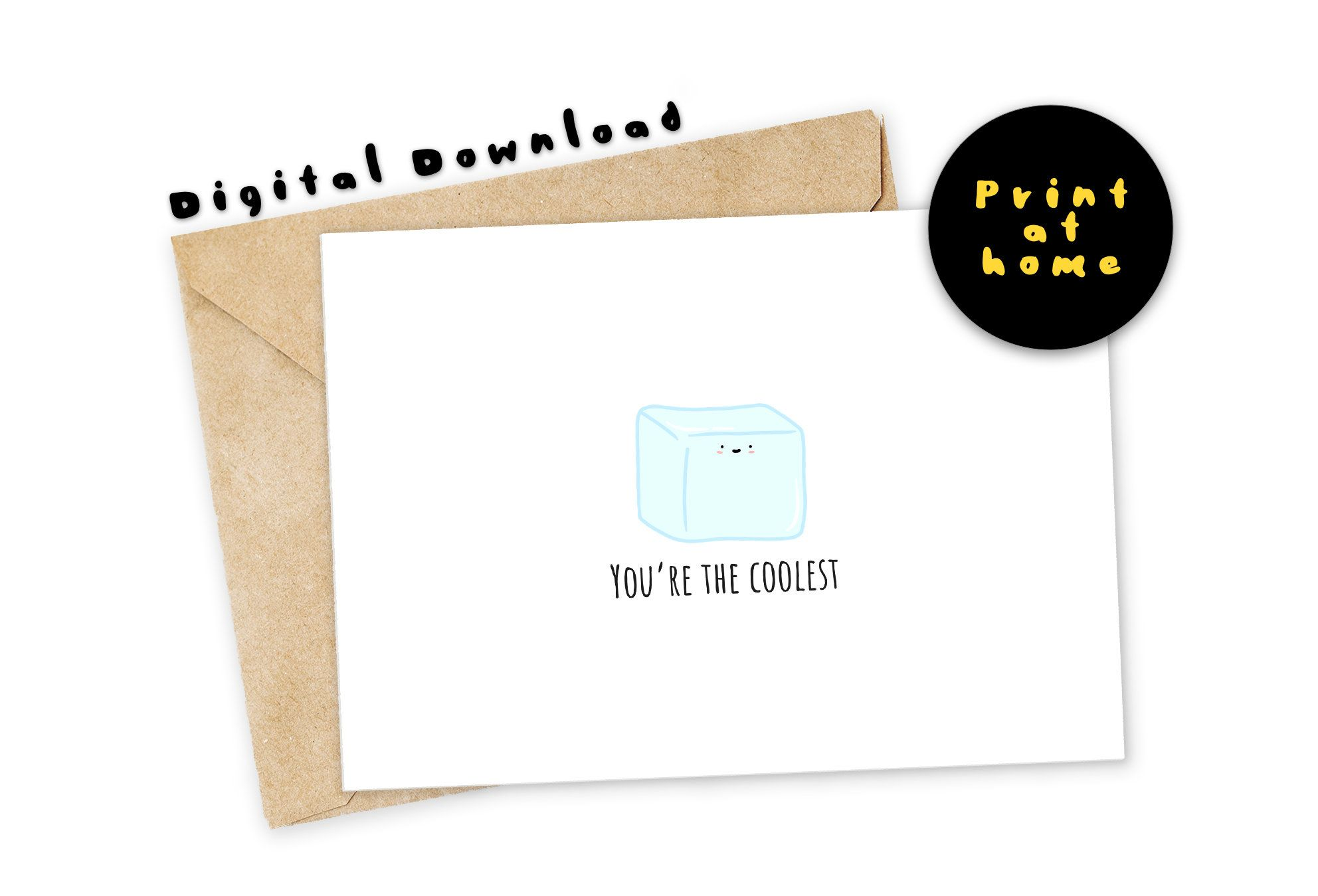 "Funny Printable Card ""You're The COOLEST"""