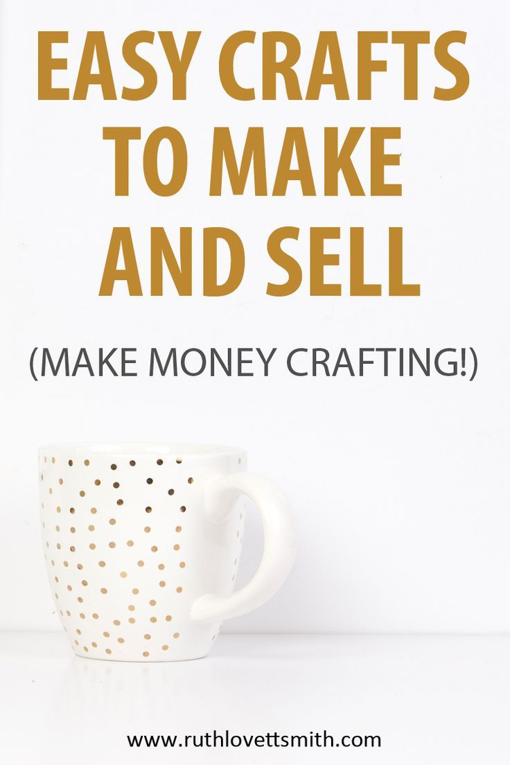 Hot Craft Ideas to Sell: 20+ Things to Make and Sell for Profit #craftstomakeandsell