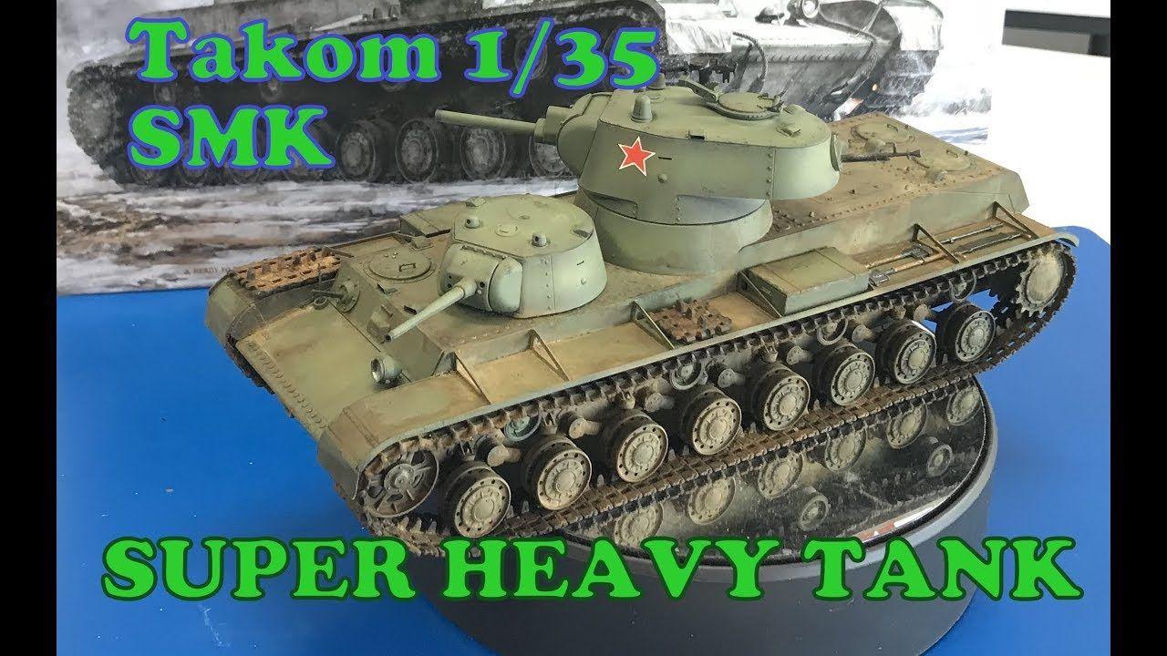 Building the Takom models 1/35 SMK Russian Land battleship