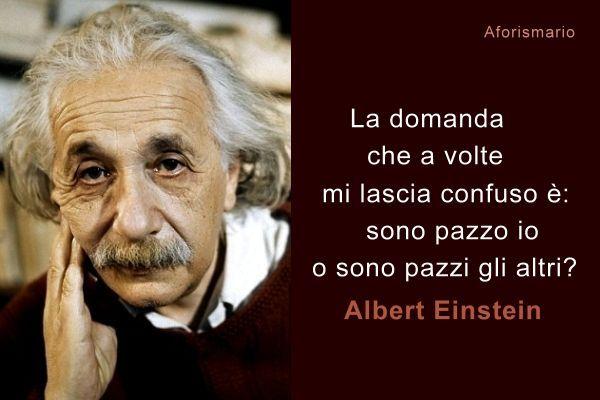 Aforismi Personaggi Famosi Albert Einstein Einstein E Italian