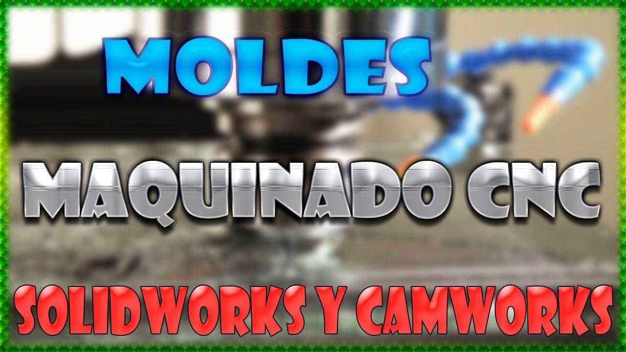 Tutorial Moldes y CamWorks en Español Descargar | DIBUJO