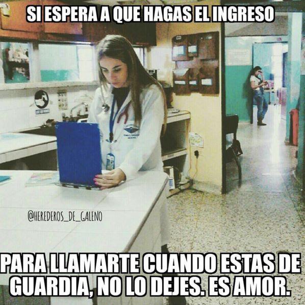 eso sa es amor memes medicina doctores residencia bata