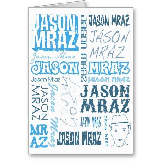 Pin By Michele Scott On Mr Mraz Happy Birthday Cards Cards Birthday Cards
