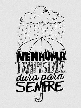 Nenhuma Tempestade Dura Pra Sempre 2 Frases Inspiracionais
