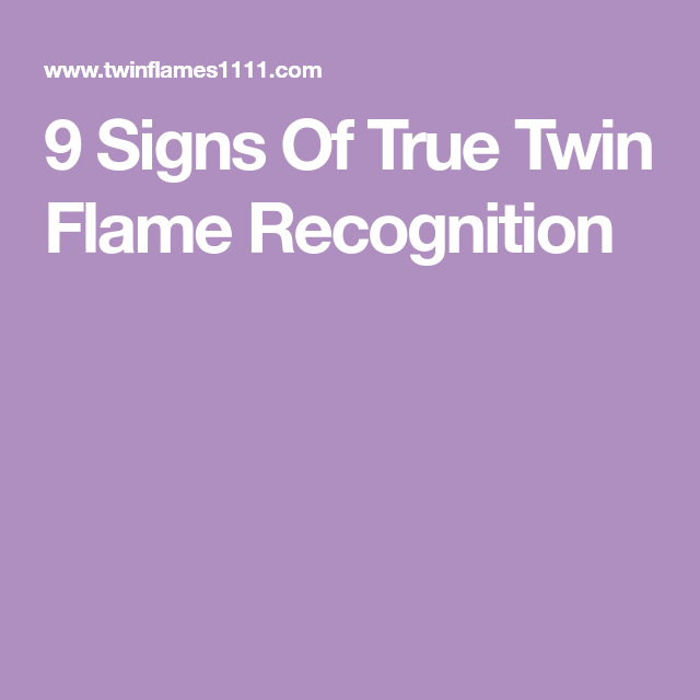 9 Signs Of True Twin Flame Recognition | Twin flame | Twin