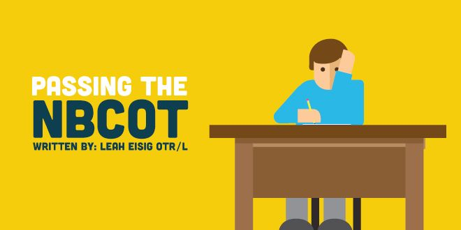 Worried about passing the NBCOT? Here\u0027s how you can make studying