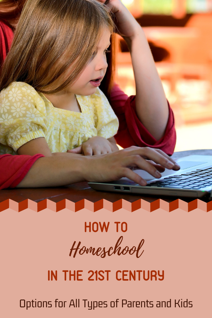 How to Homeschool in the 21st Century (For All Types of Parents Kids) recommendations