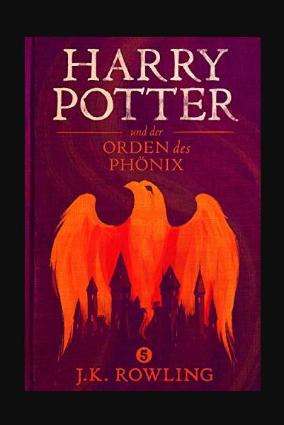 Harry Potter Und Der Orden Des Phonix Buch Online Lesen