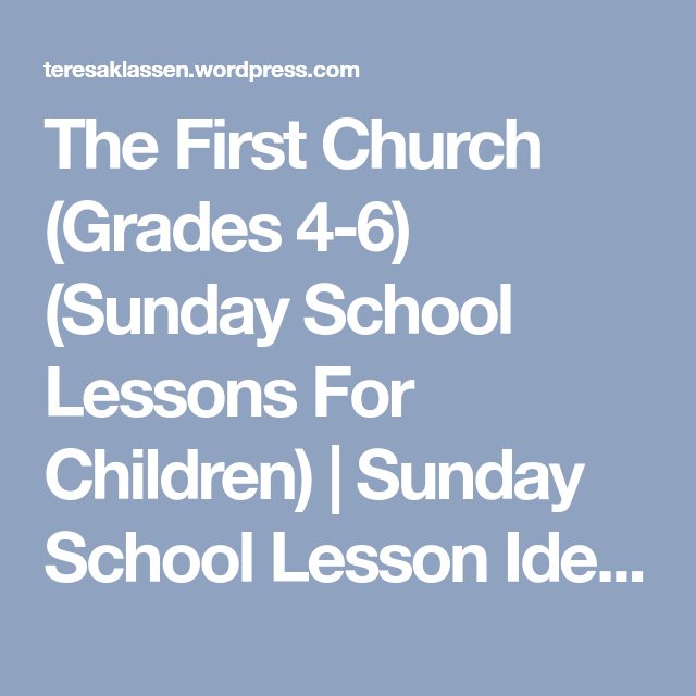 The First Church (Grades 4-6) (Sunday School Lessons For