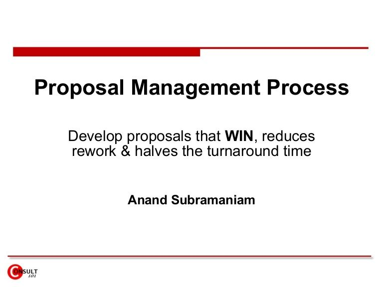 Proposal Management Process 2755455 By Anand Subramaniam Via