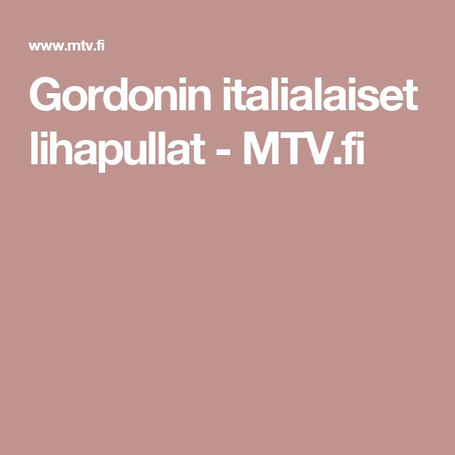 Gordonin italialaiset lihapullat - MTV.fi