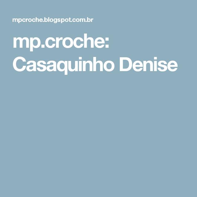 mp.croche: Casaquinho Denise
