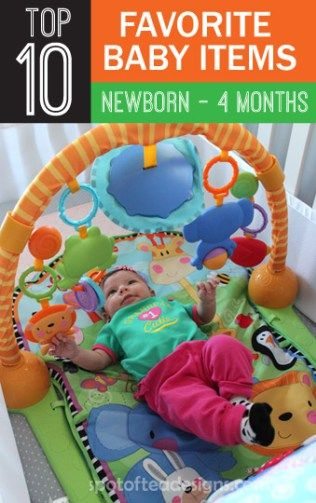 04dc4cb6b Top 10 Favorite Baby Items (Newborn - Four Months