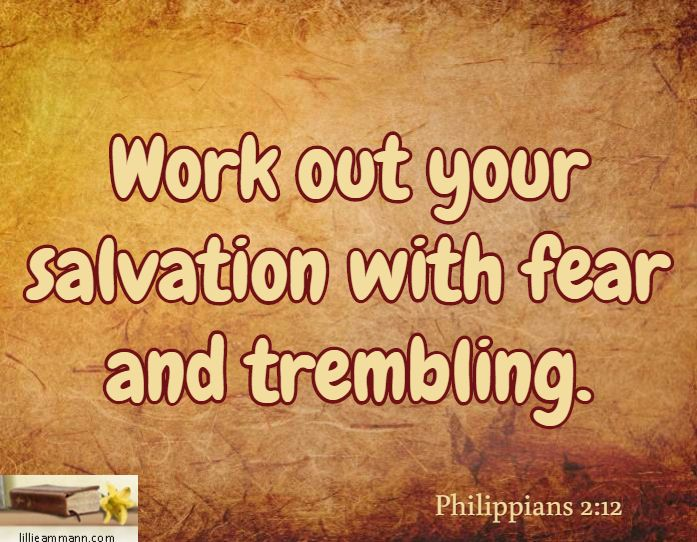 Work out your salvation with fear and trembling philippians 212 work out your salvation with fear and trembling philippians 212 thecheapjerseys Image collections
