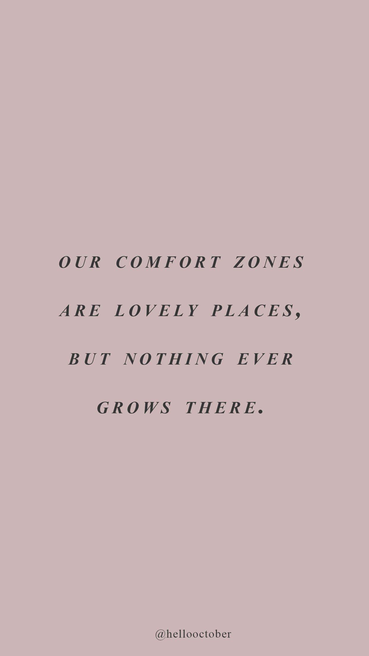 Our comfort zones