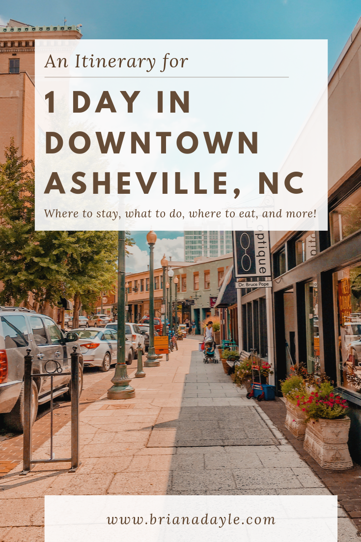 An Itinerary for 1 Day in Downtown Asheville, NC