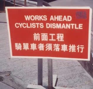 Works Ahead – Cyclists Dismantle? So confused