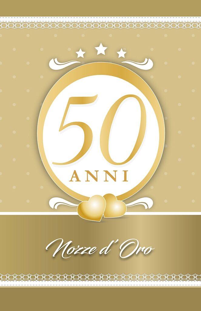 50 Anniversario Di Matrimonio Biglietti.Auguri Ai Miei Genitori 50 Anni Di Matrimonio 50esimo