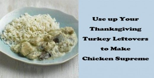 Chicken supreme originated in Russia. Use up the remains of your celebration turkey dinner or Sunday chicken roast with this simple recipe, using chicken or turkey.  Easy Beginner's level in cookery