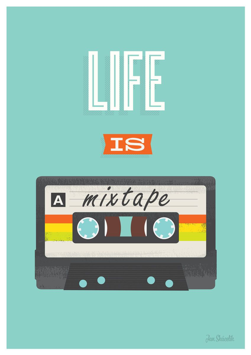 Mixtape poster, retro compact cassette print, life is a mixtape, inspirational quote art - product images of