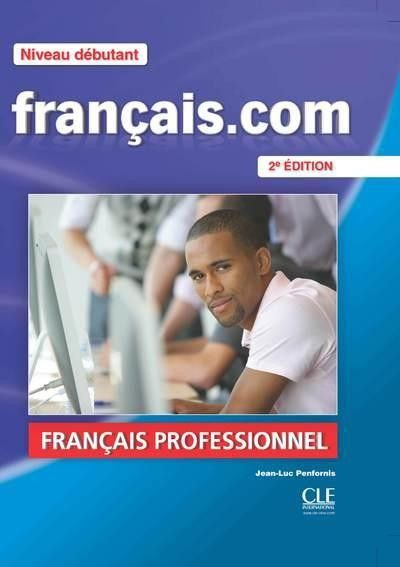Franais dbutant a1 a2 seconde dition franais covers com dbutant a1 a2 seconde dition franais covers all linguistic and cultural aspects of professional life through communication s pinteres fandeluxe Images