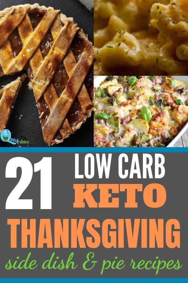 21 Keto Thanksgiving Recipes | Quirkshire #thanksgivingrecipessidedishes