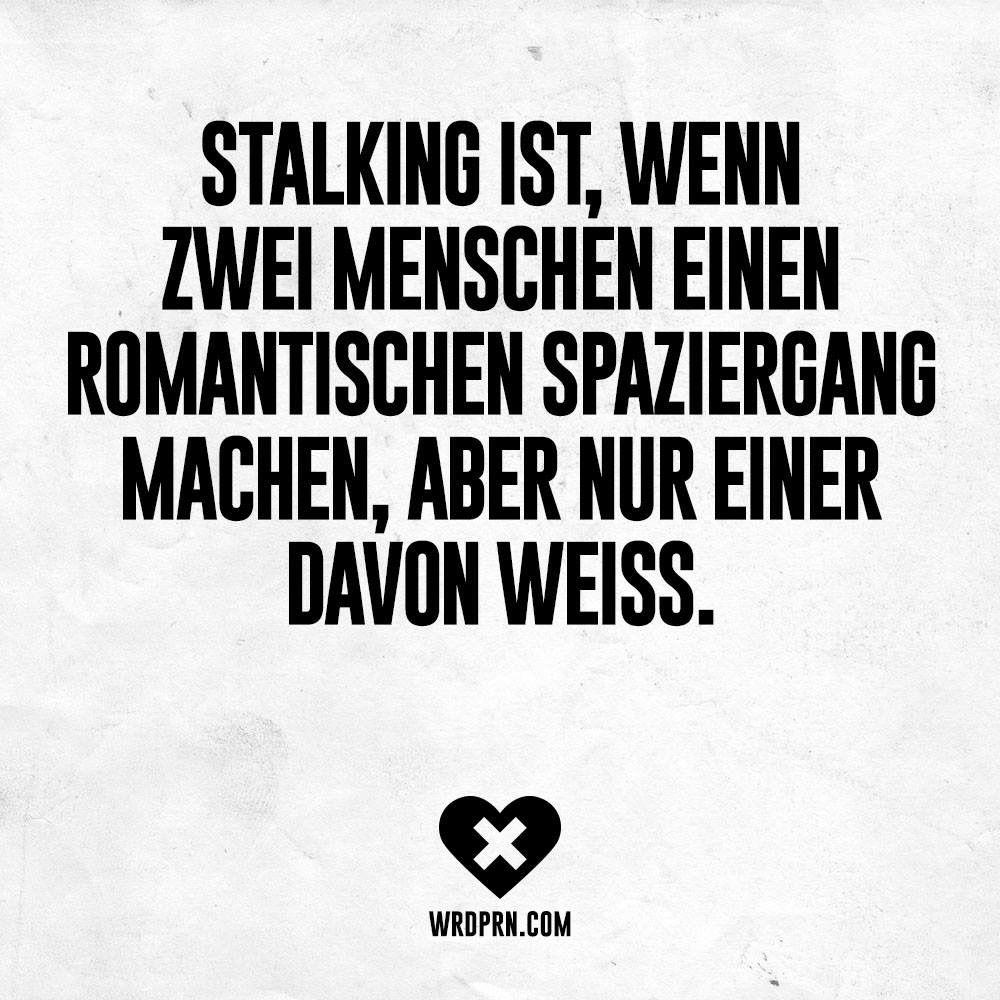 stalker sprüche Stalking : ) | Bilder | Funny, Humor und Stalking funny stalker sprüche