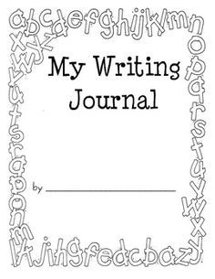 writing journal cover printable - Google Search | My Kindergarten ...