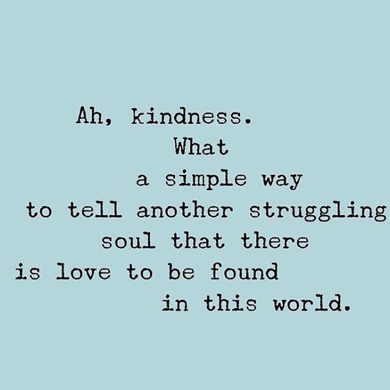 Quotes About Kindness Inspirationalquotes #motivational #inspiring #motivational #kindness