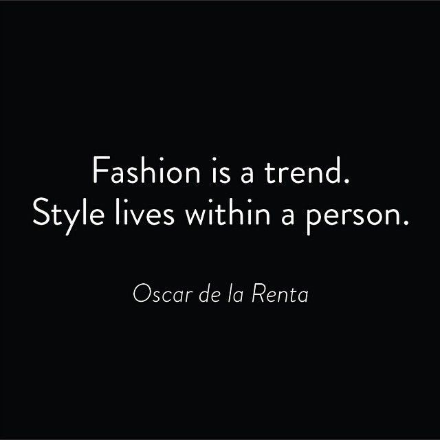 Photo of Love Quotes : Fashion is a trend. Style lives within a person. – Oscar de la Renta – Quotes Boxes | You number one source for daily inspirational quotes, saynings & famous quotes