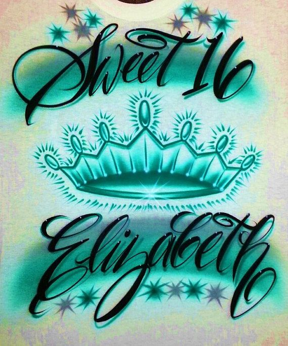Airbrush T Shirt Sweet 16 With Crown And Name Airbrush