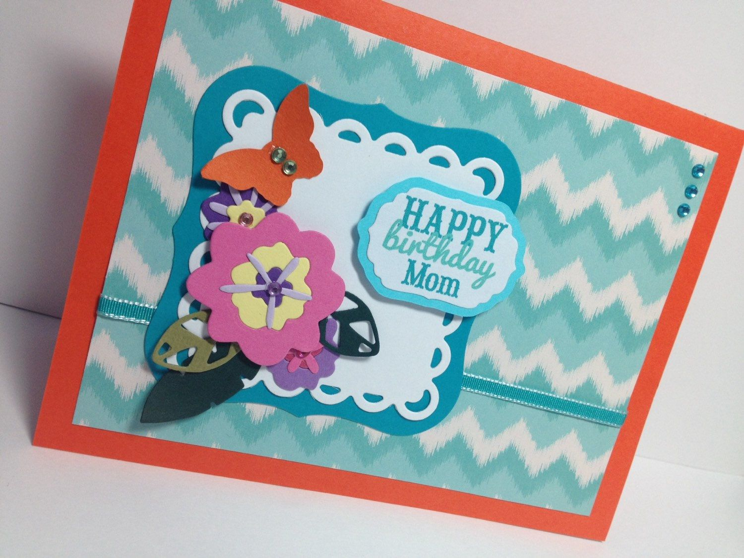 Mother Birthday Card Happy Birthday Mom Orange And Aqua Scrapbook