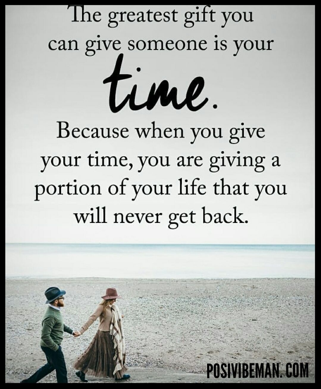 Image result for quotes the greatest gift you can give someone is time