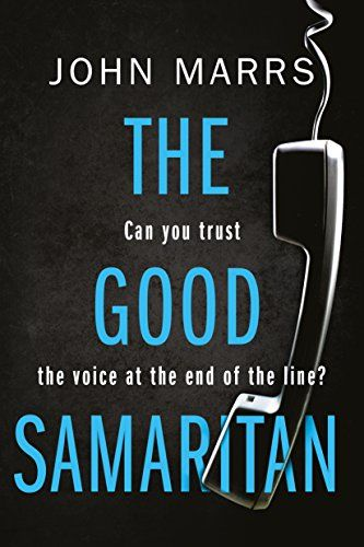 The Good Samaritan She S A Friendly Voice On The Phone But Can You Trust Her B Pthe People Who Call End Of The Line Audio Books Book Addict Good Samaritan