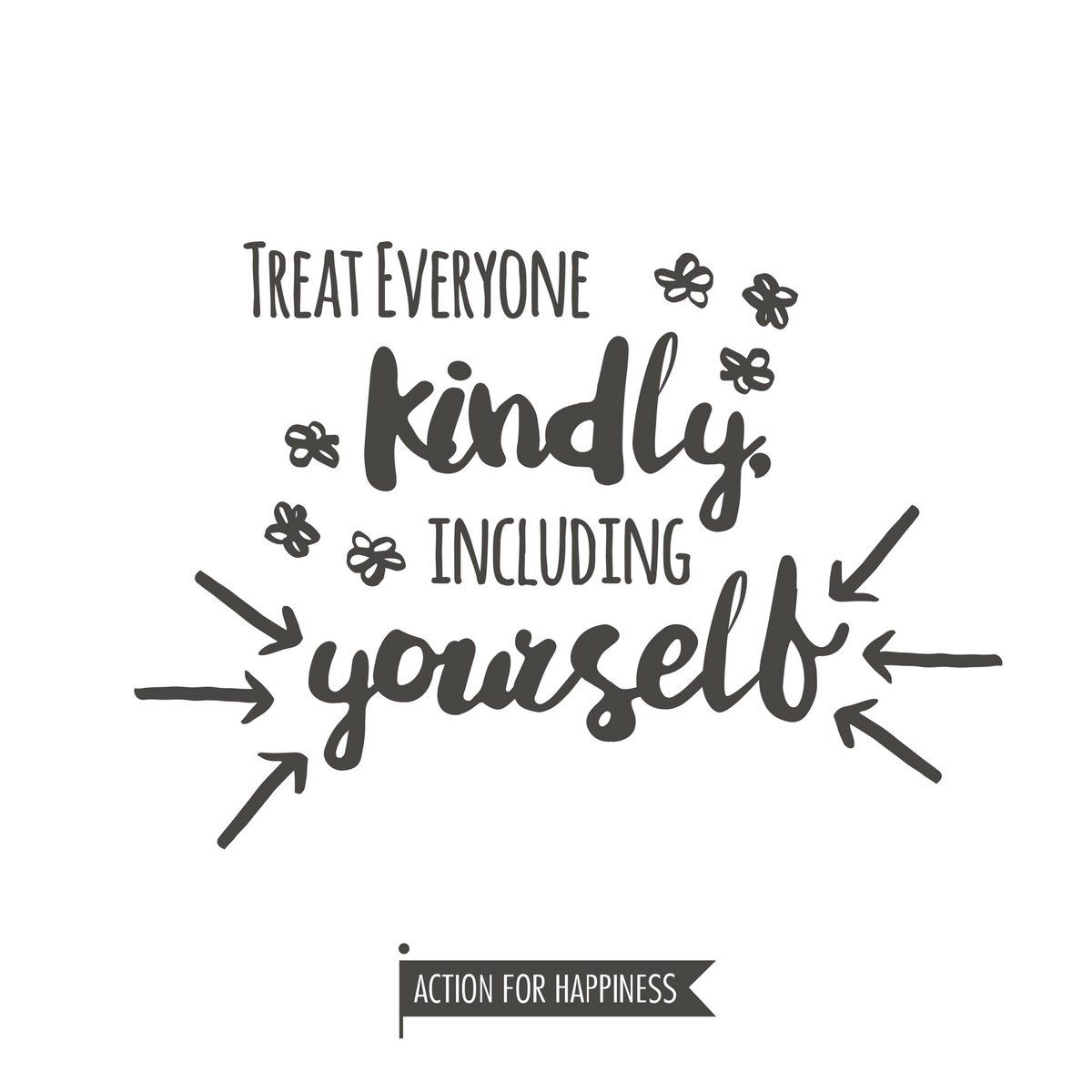 Self Care Quotes Treat Everyone Kindly Including Yourselfself Love  Self Improve