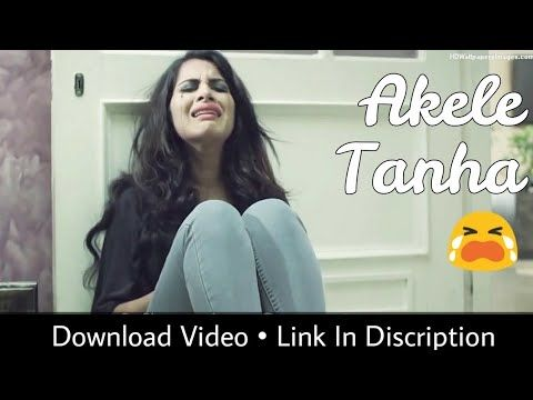 Akele Tanha Painful And Emotional Whatsapp Status Video 30