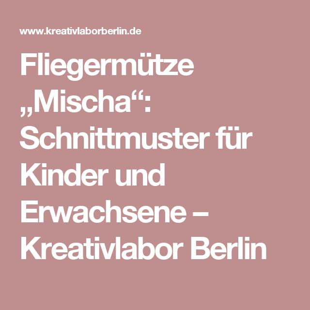 """Fliegermütze """"Mischa"""": Schnittmuster für Kinder und Erwachsene ..."""