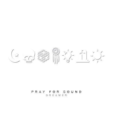 Pray For Sound • Dreamer [CD] – The Stargazer Store