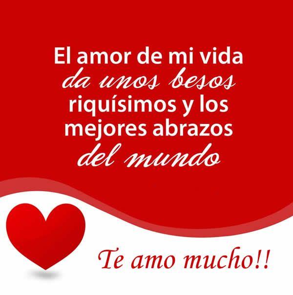 El Amor De Mi Vida Amor Pinterest Love Quotes Love And Love Words