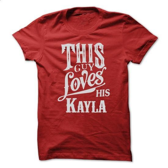 This guy loves his Kayla - #long tshirt #hoodie freebook. ORDER NOW => https://www.sunfrog.com/Names/This-guy-loves-his-Kayla.html?68278