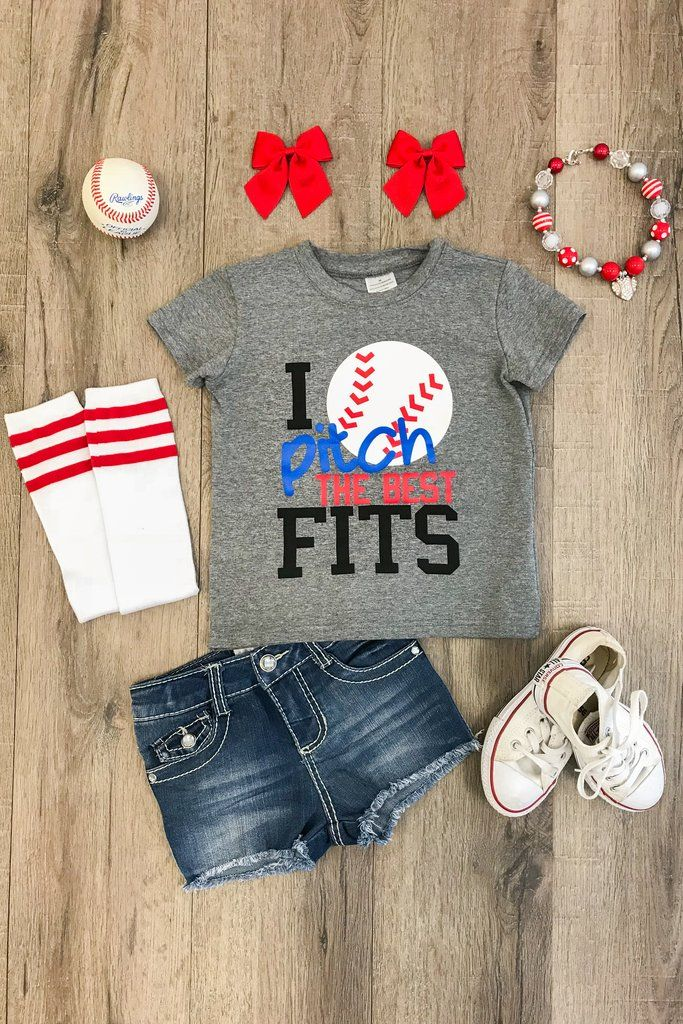I Pitch The Best Fits T Shirt Gray Toddler Girl Style Baby Girl Clothes Baby Kids Clothes