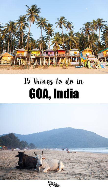 15 Things to do in Goa, India | Travelettes                                                                                                                                                                                 More
