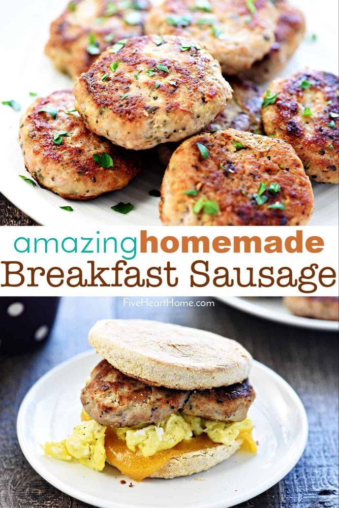 AMAZING Homemade Breakfast Sausage • FIVEheartHOME