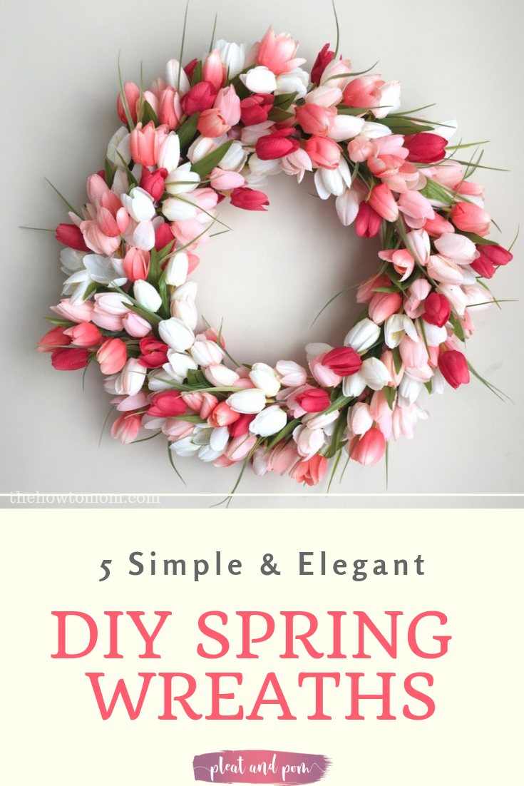 5 Simple Elegant Wreaths You Can Make For Spring Diy Spring Wreath Spring Diy Spring Wreath