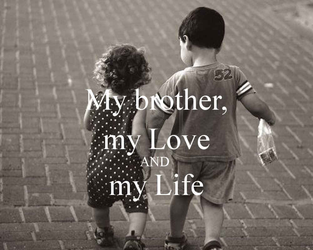 Open Letter To My Brothers My Brother Quotes I Love My Brother Love My Brother Quotes
