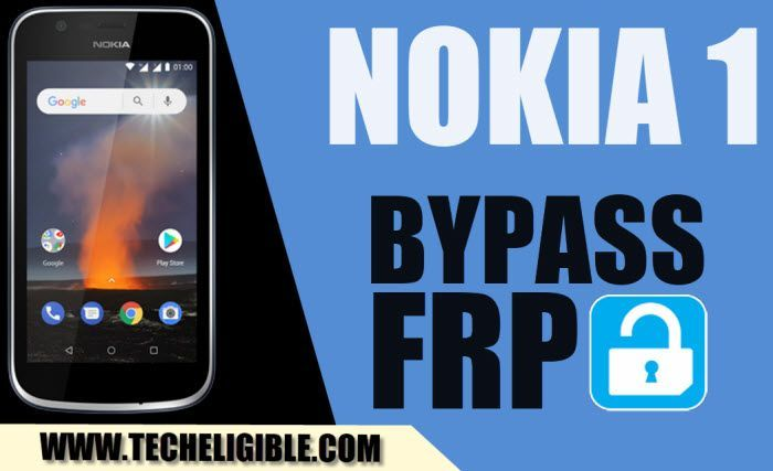 How to Bypass FRP Nokia 1 Android 8 1 With Latest Method 2018