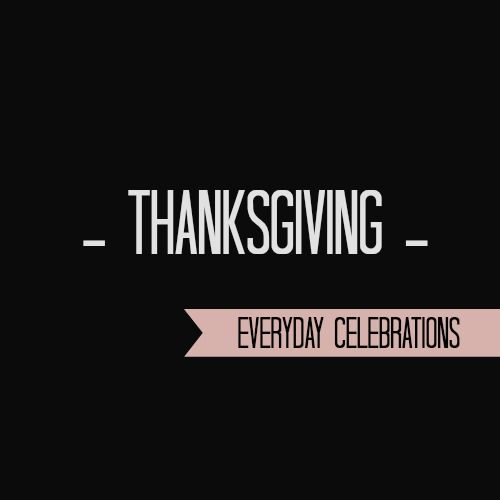 Thanksgiving Cover - Everyday Celebrations