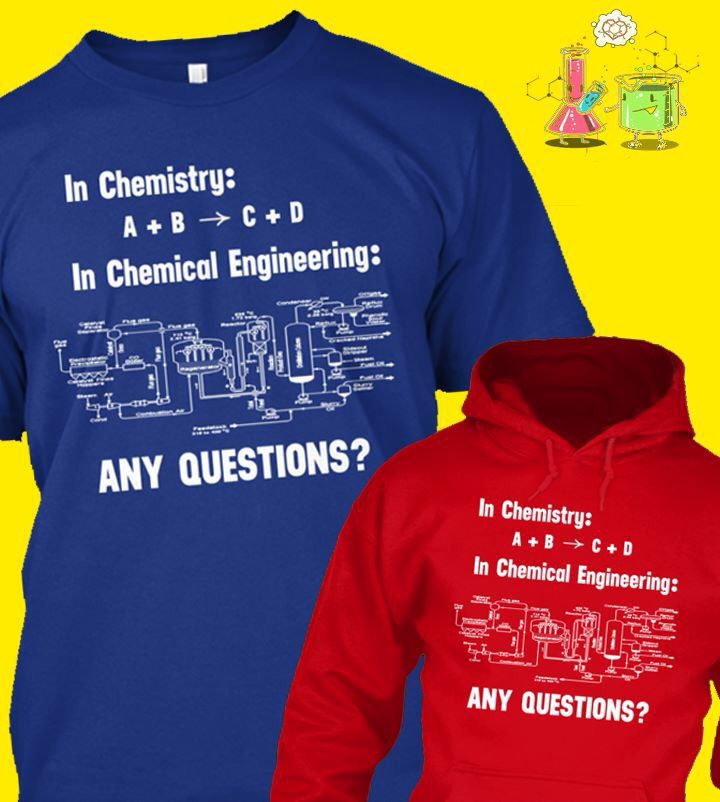 Chemical Engineering Shirt  T Shirts    Chemical