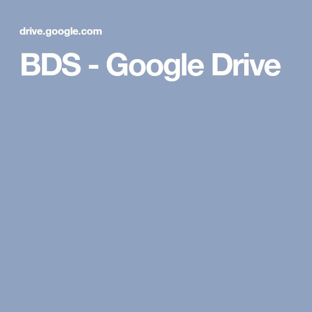 BDS - Google Drive